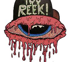 YOU REEK  by ACI-Graphics