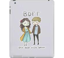 Best Dead Friends Forever iPad Case/Skin