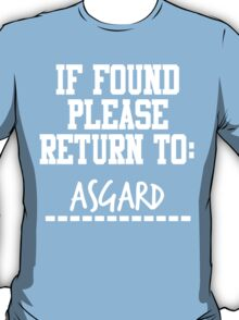 If Found, Please Return to Asgard T-Shirt