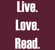 Live, Love, Read by HappyThreads