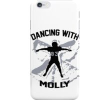 Wes Welker - Dancing With Molly - Denver Broncos iPhone Case/Skin