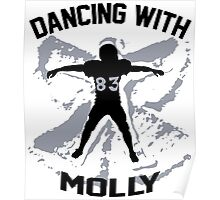 Wes Welker - Dancing With Molly - Denver Broncos Poster