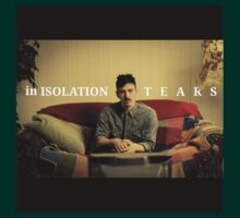 in ISOLATION - Tears by PheromoneFiend