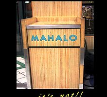 Mahalo!!! by WhiteDove Studio kj gordon