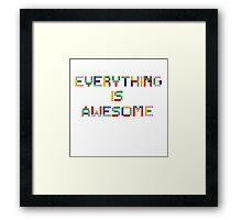 Everything is Awesome Framed Print