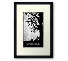 """""""We're All Mad Here"""" Framed Print"""