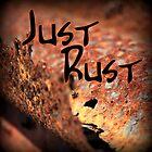 Just Rust by myraj
