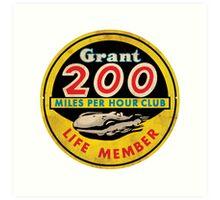 Grant 200 MPH Club Art Print