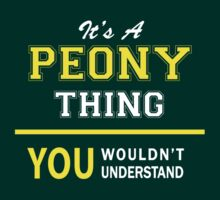 It's A PEONY thing, you wouldn't understand !! by satro