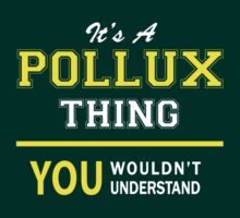 It's A POLLUX thing, you wouldn't understand !! by satro