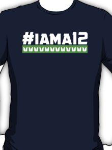 #iama12 .5 T-Shirt
