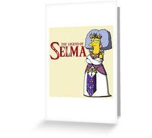 Legend of Selma Greeting Card