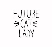 Future Cat Lady by RexLambo