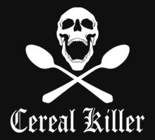Cereal Killer by robotface