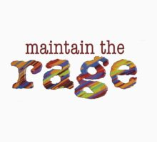 maintain the rage by LovetheABC