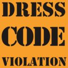 Dress Code Violation by kathycee