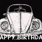 "VW Beetle - ""Happy Birthday"" Card by Sandy1949"