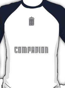I'm Not a Princess, I'm a Companion   Doctor Who T-Shirt