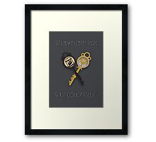 """""""It's always been there, I just couldn't see it"""" Framed Print"""