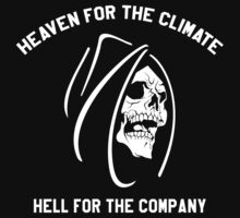 HEAVEN FOR THE CLIMATE - REAPER - HELL FOR THE COMPANY by dopeboii