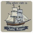 My other ride is the Jolly Roger sticker by Sarah  Mac