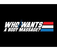 Who Wants a Body Massage? Photographic Print