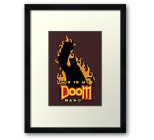 This is My Doom Hand Framed Print