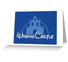 Wrong Castle Greeting Card