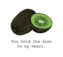 You hold the kiwi to my heart. (V2) by tosojourn