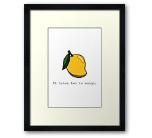 It takes two to mango. Framed Print