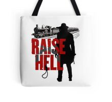 Raise Hell - Hell On Wheels Tote Bag