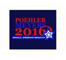 Poehler/Meyers 2016 Art Print