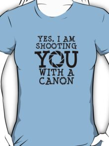 Shooting with a Canon T-Shirt