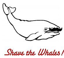 Shave the Whales T-Shirt by TylerB747