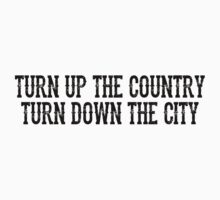 Turn Up The Country by StevenDepater
