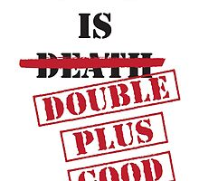 Double Plus Good by StewNor