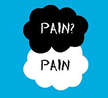 Pain? Pain - The Fault in Our Stars by ShockRate
