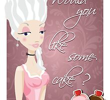 Poster with queen Marie Antoinette and cakes by BlueLela