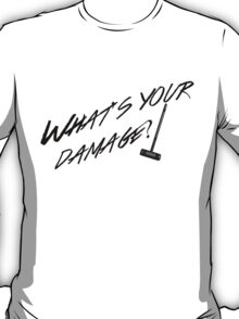 What's Your Damage-Black T-Shirt