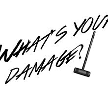 What's Your Damage-Black by Taylor Leonard