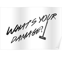 What's Your Damage-Black Poster