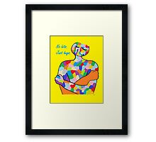 No Hits. Just Hugs. Framed Print