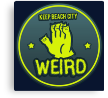 Keep Beach City Weird Canvas Print