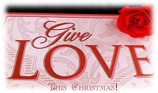 GIVE LOVE by Colleen2012