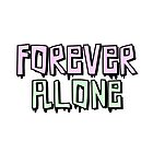 Forever Alone by Amy Grace
