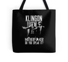 Klingon motherf**ker do you speak it? Pulp fiction parody Tote Bag
