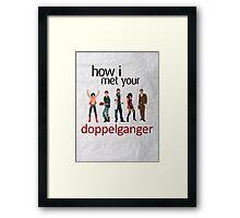 Doppelgangers! Framed Print
