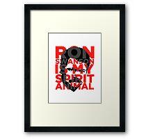Ron Swanson Is My Spirit Animal Framed Print
