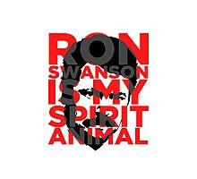 Ron Swanson Is My Spirit Animal Photographic Print