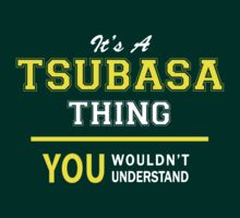 It's A TSUBASA thing, you wouldn't understand !! by satro
